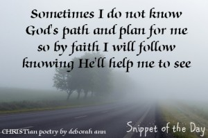 Snippet of the Day ~ 07.08.16 ~ CHRISTian poetry by deborah ann