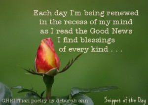 Snippet of the Day ~ 07.12.16 ~ CHRISTian poetry by deborah ann
