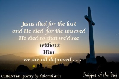 Snippet of the Day ~ 07.18.16 ~ CHRISTian poetry by deborah ann