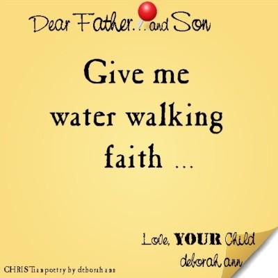 STICKY NOTE TO GOD ~ CHRISTian poetry by deborah ann ~ 07.25.16 ~