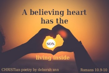 A Believing Heart ~ CHRISTian poetry by deborah ann