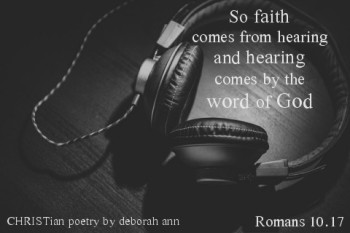 Faith is Speaking To You ~ CHRISTian poetry by deborah ann
