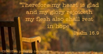 My Hope Quiets Me ~ CHRISTian poetry by deborah ann