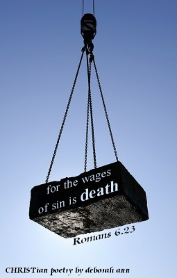 The Weight of SIn ~ CHRISTian poetry by deborah ann
