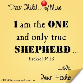 The True Shepherd   CHRISTian poetry ~ by deborah ann