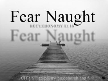 fear-naught-christian-poetry-by-deborah-ann