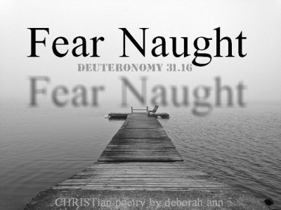 fear-naught-christian-poetry-by-deborah-ann