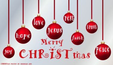 Merry CHRISTmas | CHRISTian poetry ~ by deborah ann