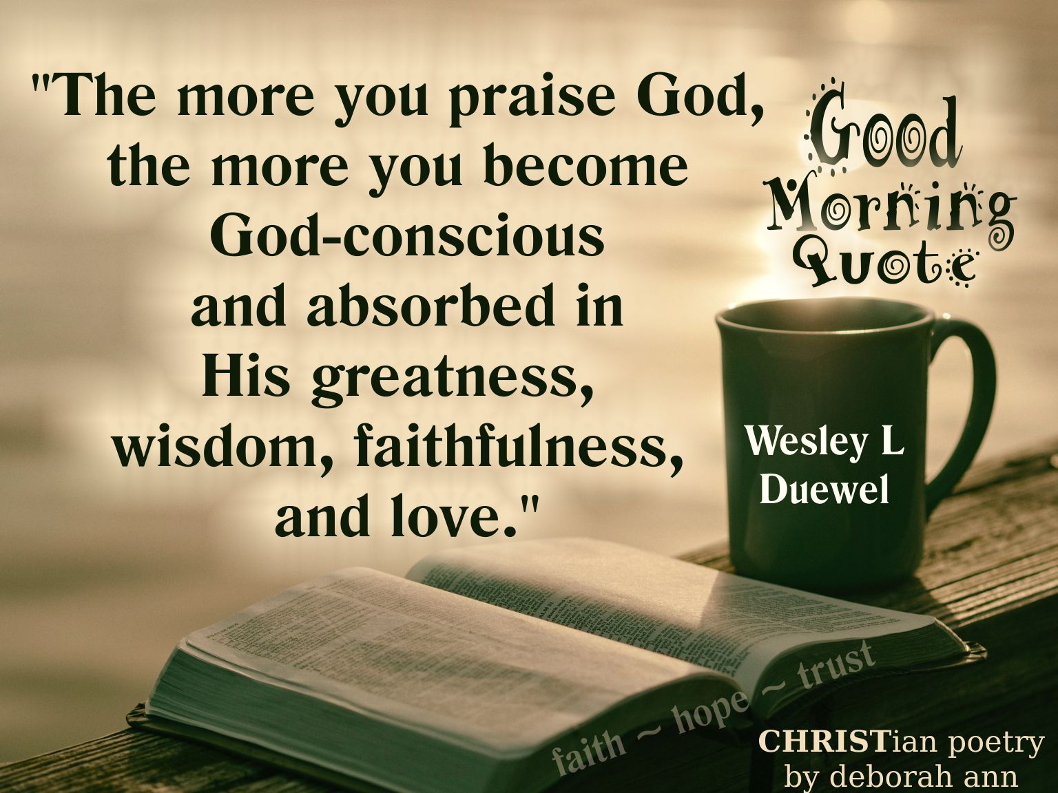 Good Morning Quote 080318 Christian Poetry By Deborah Ann