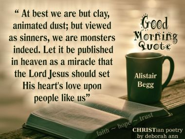 Good Morning Quote Christian Poetry By Deborah Ann