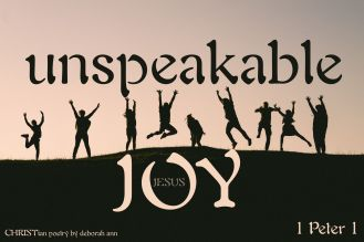 Unshakable Joy ~ CHRISTian poetry by deborah ann