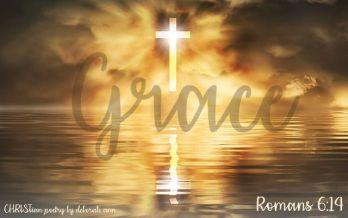 His Radiant Grace ~ CHRISTian poetry by deborah ann ~ free to use