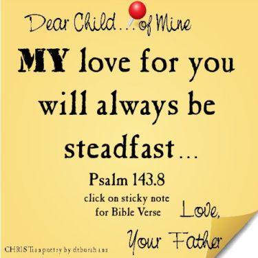 God's Steadfast Love   CHRISTian poetry ~ by deborah ann