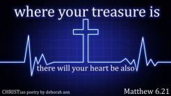 Worldly Things ~ CHRISTian poetry by deborah ann free to use