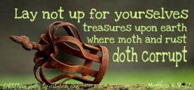 Laying Up My Treasures ~ CHRISTian poetry by deborah ann belka ~ free to use
