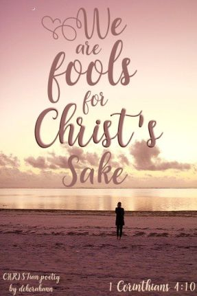 Fools For Christ ~ CHRISTian poetry by deborah ann free to use
