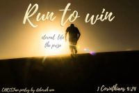 Lord, Help Us to Run ~ CHRISTian poetry by deborah ann free to use