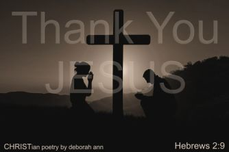 Thank You For The Cross ~ CHRISTian poetry by deborah ann free to use