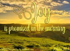 Joy Comes On ~ CHRISTian poetry by deborah ann free to use