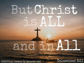 Our All In All ~ CHRISTian poetry by deborah ann belka ~ free to use