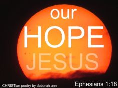 Our Hope ~ CHRISTian poetry by deborah ann belka ~ free to use