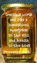 Like Honey ~ CHRISTian poetry by deborah ann belka ~ free to use